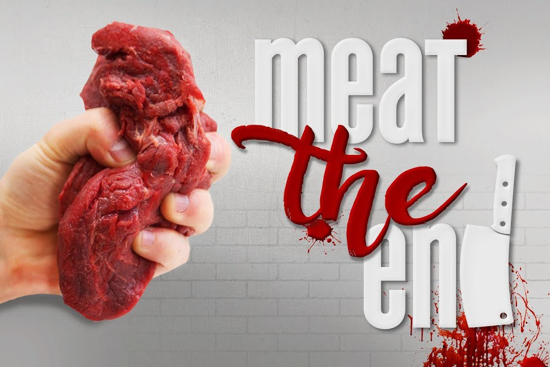 Meat the end