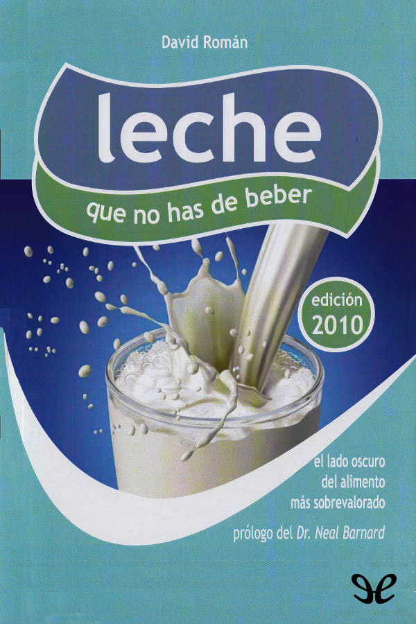 leche-que-no-has-de-beber-david-roman-molto